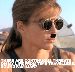 SARAH CONNOR HITLER
